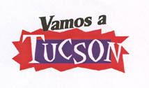 Vamos a Tucson